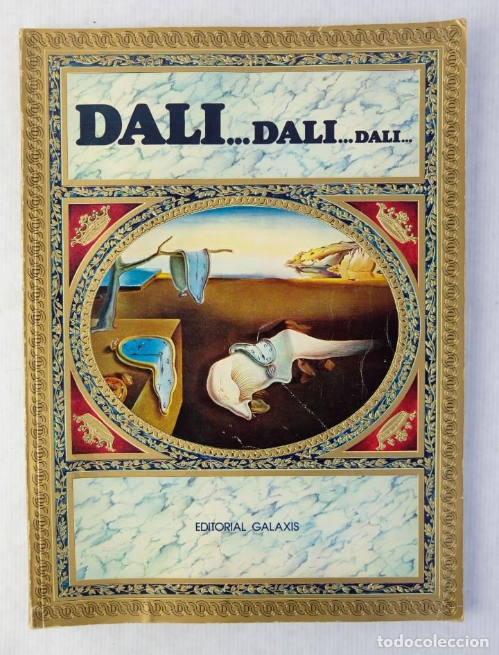 DALÍ...DALI...DALI...-TEXTOS DE MAX GÉRARD-EDITORIAL GALAXIS S.A, 1974 (Libros de Segunda Mano - Bellas artes, ocio y coleccionismo - Pintura)