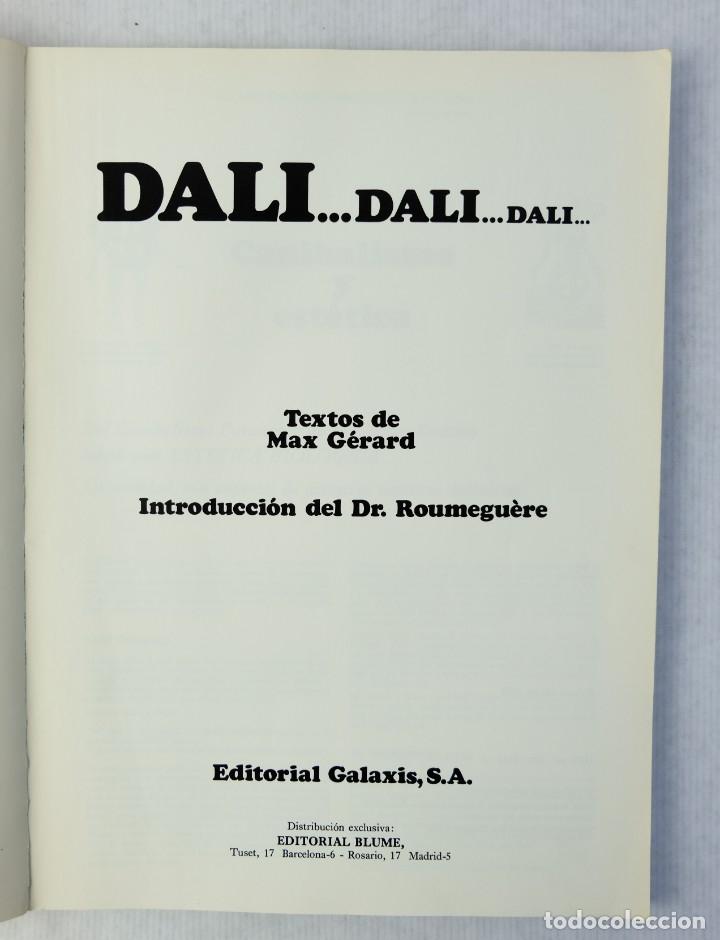 Libros de segunda mano: Dalí...Dali...Dali...-textos de Max Gérard-Editorial Galaxis S.A, 1974 - Foto 5 - 180409733