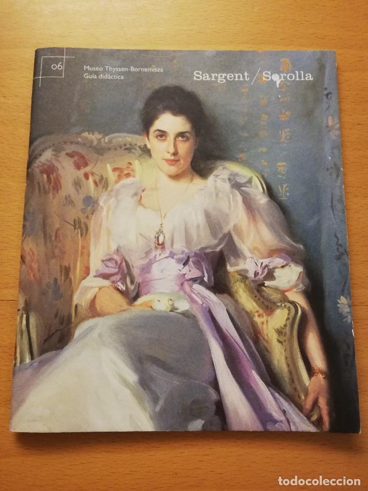 SARGENT / SOROLLA. MUSEO THYSEEN - BORNEMISZA. GUÍA DIDÁCTICA (TEXTOS: ANA MORENO) (Libros de Segunda Mano - Bellas artes, ocio y coleccionismo - Pintura)