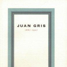 Libros de segunda mano: JUAN GRIS 1887-1927. Lote 180539345