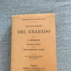 Libros de segunda mano: LAS MARAVILLAS DEL GRABADO POR J. DUPLESSIS. COPIA FACSÍMIL.. Lote 181021750