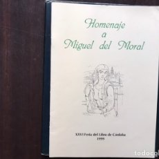 Libros de segunda mano: HOMENAJE A MIGUEL DEL MORAL. Lote 181160460