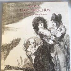 Libros de segunda mano: GOYA, LOS CAPRICHOS. DIBUJOS Y AGUAFUERTES. CENTRAL HISPANO 1994 323 PÁG. Lote 209315550