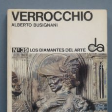 Livros em segunda mão: VERROCCHIO. BUSIGNANI. LOS DIAMANTES DEL ARTE. Lote 181216206