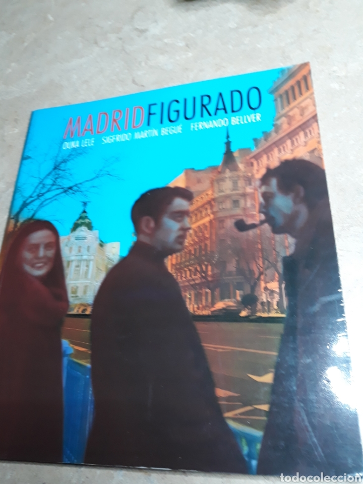 MADRID FIGURADO. OUKA LELE, FERNANDO BELLVER, SIGFRIDO MARTÍN BEGUÉ. (Libros de Segunda Mano - Bellas artes, ocio y coleccionismo - Pintura)