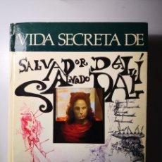 Libros de segunda mano: VIDA SECRETA DE SALVADOR DALÍ - DALÍ ENVÍO CERTIFICADO PENÍNSULA 9.99. Lote 218629361