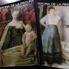 Libros de segunda mano: COLECCIÓN COMPLETA 2 TOMOS HISTORIA DE LA PINTURA.. Lote 181624677