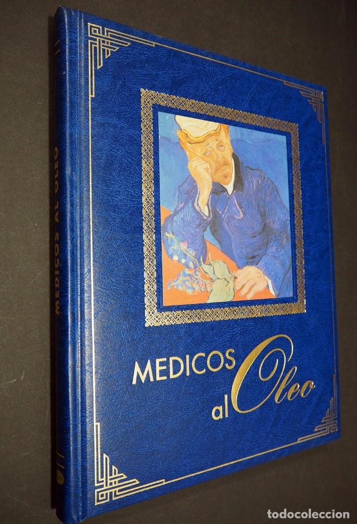 MEDICOS AL OLEO. EUROPUBLI. 1999. (Libros de Segunda Mano - Bellas artes, ocio y coleccionismo - Pintura)