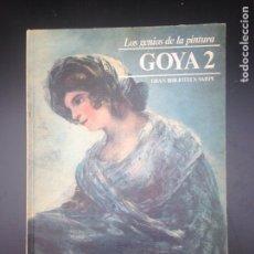 Libros de segunda mano: LOS GENIOS DE LA PINTURA GOYA. Lote 182033705