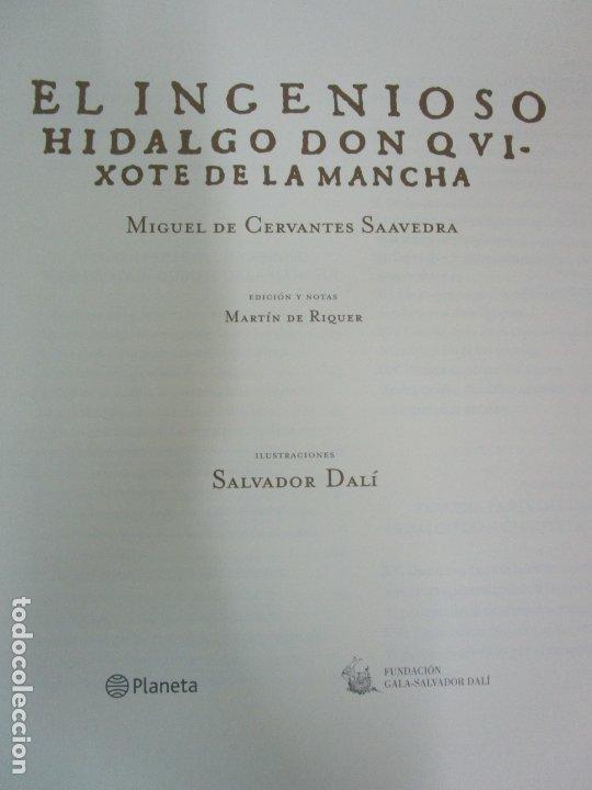 Libros de segunda mano: Don Quijote de la Mancha - 40 Ilustraciones Dalí - Ed Planeta - Fundación Gala Dalí - nº 663 de 998 - Foto 4 - 182145276