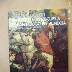 Libros de segunda mano: TINTORETTO. LA ESCUELA DE SAN ROCCO EN VENECIA. Lote 182300908