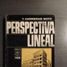 Libros de segunda mano: PERSPECTIVA LINEAL. PERSPECTIVA CÓNICA - SOMBRAS EN PERSPECTIVA T. CARRERAS SOTO. . Lote 182308820