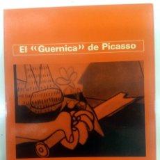 Libros de segunda mano: EL GUERNICA DE PICASSO GENESIS DE UNA PINTURA - GG. Lote 182498253