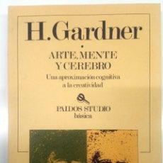 Libros de segunda mano: ARTE, MENTE Y CEREBRO - : UNA APROXIMACION COGNITIVA A LA CREATIVIDAD - PAIDOS STUDIO. Lote 182501398