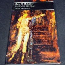 Livros em segunda mão: GUSTAVE MOREAU. HANS H. HOFSTÄTTER. CON 80 ILUSTRACIONES. BOLSILLO DE ARTE LABOR. 1980. Lote 182503490