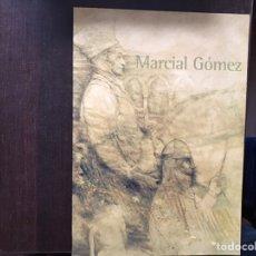 Libros de segunda mano: MARCIAL GÓMEZ.. Lote 182552912