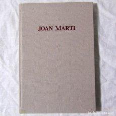 Libros de segunda mano: JOAN MARTI FERNÁNDEZ DE LA REGUERA, AUSA ED. 1985. Lote 182644022
