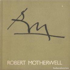 Libros de segunda mano: ROBERT MOTHERWELL -PALAU SOLLERIC- CAT/ENG. Lote 182686418