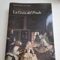 Libros de segunda mano: LA GUÍA DEL PRADO (MUSEO NACIONAL DEL PRADO). Lote 182690031