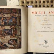 Libros de segunda mano: MIGUEL ANGEL, G DELOGU. Lote 182880980