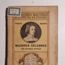 Libros de segunda mano: MUJERES CELEBRES POR CELEBRES ARTISTAS. Lote 182909670