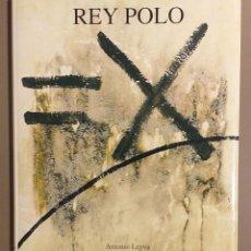 Libros de segunda mano: REY POLO. ANTONIO LEYVA. FUR PRINTING EDICIONES. 1996. 30 CM. A COLOR. ESPAÑOL & ENGLISH. NUEVO!. Lote 182912980
