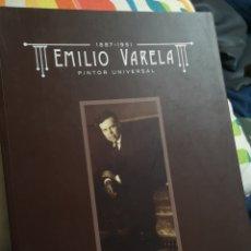 Libros de segunda mano: EMILIO VARELA PINTOR UNIVERSAL EXPOSICIONES Y BIBLIOGRAFÍA 422 PÁGINAS. Lote 182997976
