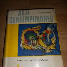 Libros de segunda mano: ARTE CONTEMPORANEO ORIGEN UNIVERSAL DE SUS TENDENCIAS - JUAN EDUARDO CIRLOT - EDHASA. Lote 183187273