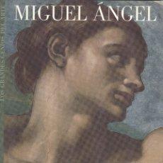 Libros de segunda mano: MIGUEL ANGEL. Lote 183270208