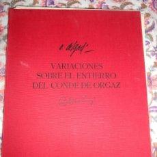 Libros de segunda mano: VARIACIONES SOBRE EL ENTIERRO DEL CONDE ORGAZ - RAFAEL ALBERTI Y ÁLVARO DELGADO 1975. Lote 183291691