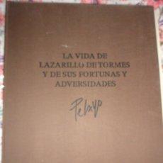 Libros de segunda mano: LA VIDA DEL LAZARILLO DE TORMES Y DE SUS FORTUNAS Y ADVERSIDADES. ORLANDO PELAYO 1975. Lote 183292753