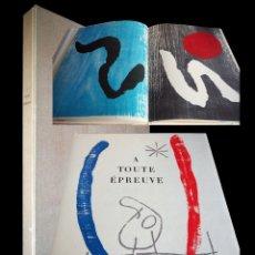 Libros de segunda mano: JOAN MIRÓ Y PAUL ELUARD. A TOUTE ÉPREUVE.GENEVE, FACSÍMIL DE LA EDICIÓN DE 1958. Lote 183319412