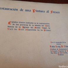 Libros de segunda mano: RESTAURACIÓN DE UNA PINTURA AL FRESCO DEDICADO POR EL AUTOR. Lote 183386116