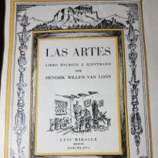 Libros de segunda mano: PRIMERA EDICIÓN DE LAS ARTES POR HENDRIK W. VAN LOON. Lote 183495353