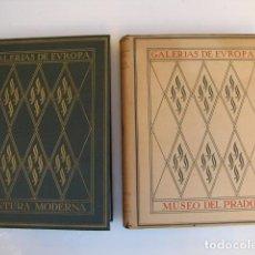 Libros de segunda mano: 2 TOMOS GALERÍAS DE EUROPA. PINTURA MODERNA Y MUSEO DEL PRADO. LABOR. Lote 183513550