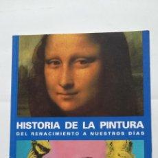 Libros de segunda mano: HISTORIA DE LA PINTURA. DEL RENACIMIENTO A NUESTROS DÍAS - KRAUBE, ANNA-CAROLA. TDK407. Lote 183625663