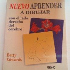 Libros de segunda mano: APRENDER A DIBUJAR CON EL LADO DERECHO DEL CEREBRO. EDICIÓN REVISADA Y ACTUALIZADA.. Lote 183664946