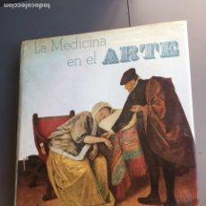 Livros em segunda mão: LA MEDICINA EN EL ARTE, JEAN ROUSSELOT, ARGOS 1971. (PINTURA, ARTE).. Lote 183710811