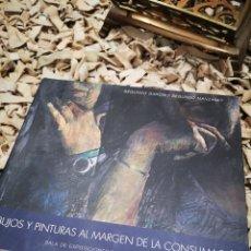 Libros de segunda mano: DIBUJOS Y PINTURAS AL MARGEN DE LA CONSUMACION, SEGUNDO GARCÍA Y SEGUNDO MANZANET. Lote 183731301