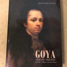 Libros de segunda mano: GOYA, NUEVAS VISIONES. HOMENAJE A ENRIQUE LAFUENTE FERRARI AMIGOS DEL MUSEO DEL PRADO. Lote 183747938