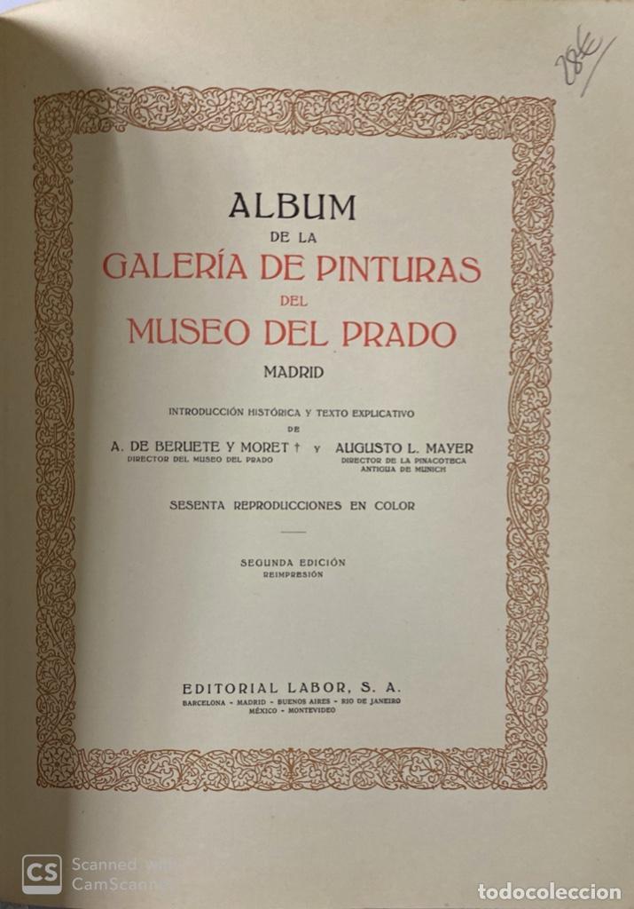 Libros de segunda mano: GALERIAS DE EUROPA. GALERIA DE PINTURAS DEL MUSEO DEL PRADO. 2ª ED. EDITORIAL LABOR. BARCELONA. - Foto 5 - 183792995