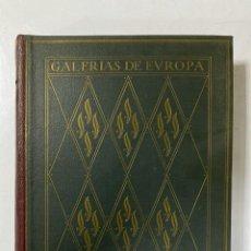 Libros de segunda mano: GALERIAS DE EUROPA. GALERIA DE PINTURAS DE LOS MUSEOS ALEMANES. 2ª ED. EDITORIAL LABOR. BARCELONA. . Lote 183793267