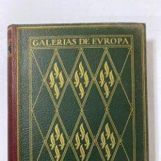 Libros de segunda mano: GALERIAS DE EUROPA. GALERIA DE PINTURAS DEL MUSEO DEL LUVRE. 2ª ED.EDITORIAL LABOR.BARCELONA. . Lote 183796768