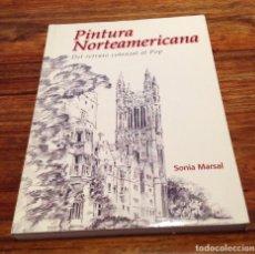 Libros de segunda mano: PINTURA NORTEAMERICANA. DEL RETRATO COLONIAL AL POP. SONIA MARSALI. LIBRO DIFÍCIL DE ENCONTRAR. Lote 183799166