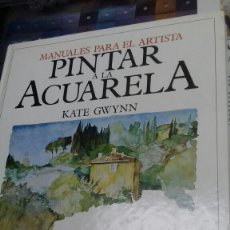 Libros de segunda mano: PINTAR A LA ACUARELA. KATE GWYNN.BLUME. Lote 183896845