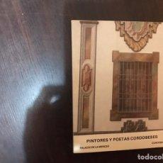 Libros de segunda mano: AUTORES Y POETAS CORDOBESES. PALACIO DE LA MERCED. Lote 183920061