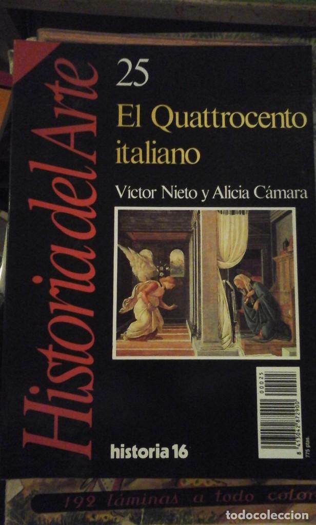 EL QUATTROCENTO ITALIANO. HISTORIA DEL ARTE Nº 25 (BARCELONA, 1989) (Libros de Segunda Mano - Bellas artes, ocio y coleccionismo - Pintura)