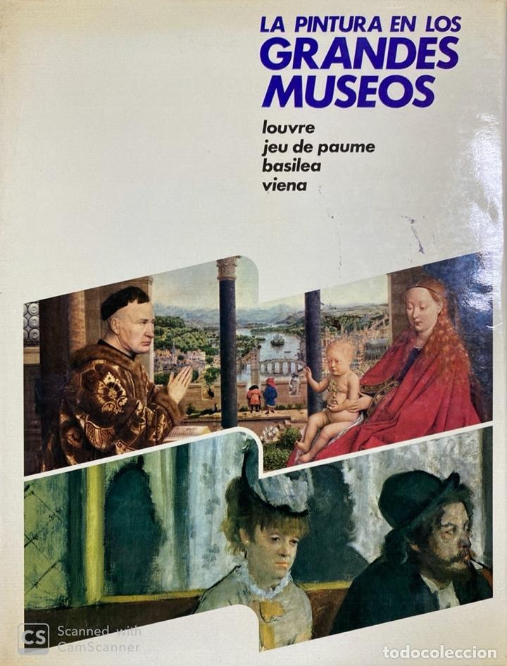 LA PINTURA EN LOS GRANDES MUSEOS. LUIS MONREAL. TOMO 2.EDITORIAL PLANETA. VITORIA, 1982.PAGS:314 (Libros de Segunda Mano - Bellas artes, ocio y coleccionismo - Pintura)