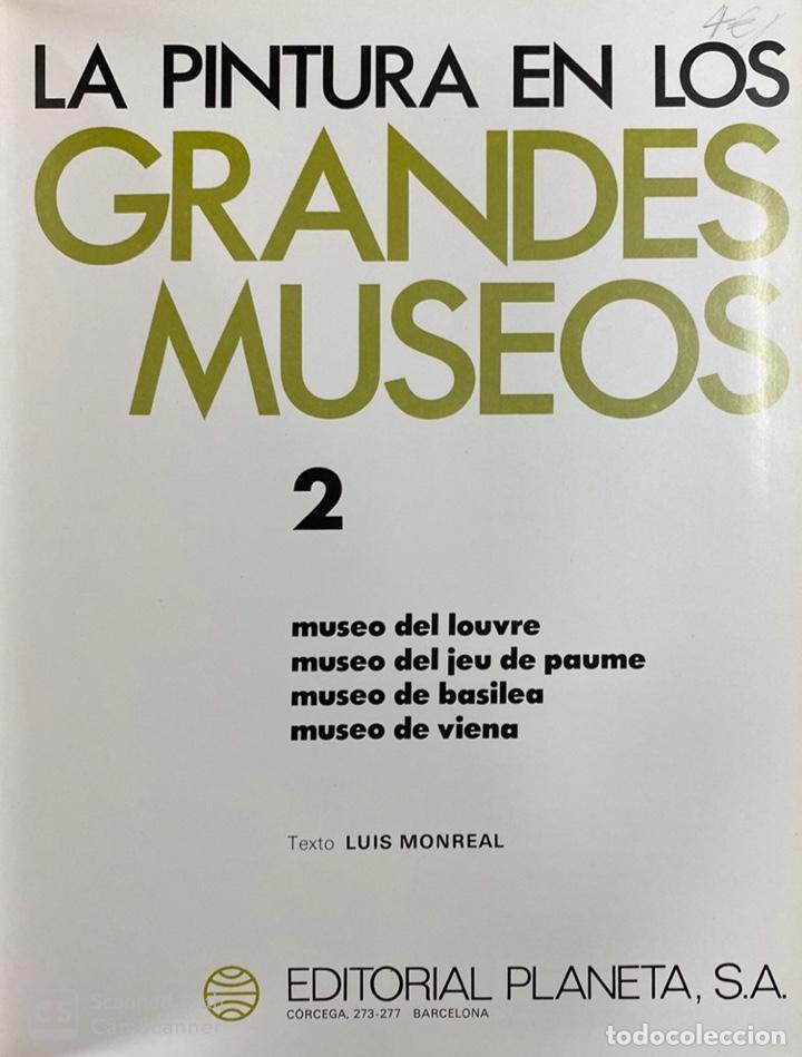Libros de segunda mano: LA PINTURA EN LOS GRANDES MUSEOS. LUIS MONREAL. TOMO 2.EDITORIAL PLANETA. VITORIA, 1982.PAGS:314 - Foto 3 - 184007066