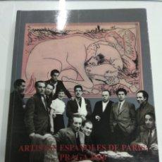 Libros de segunda mano: ARTISTAS ESPAÑOLES DE PARÍS; PRAGA 1946 PICASSO BORES CLAVÉ GINER FENOSA MADRID 1993 ILUSTRADO. Lote 184129540
